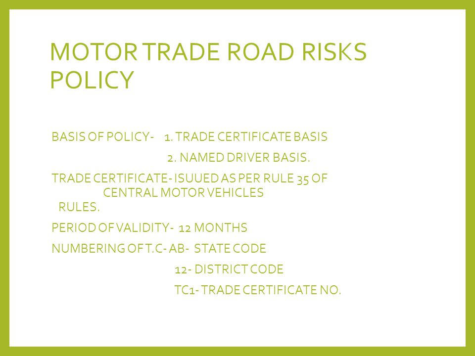 MOTOR TRADE ROAD RISKS POLICY