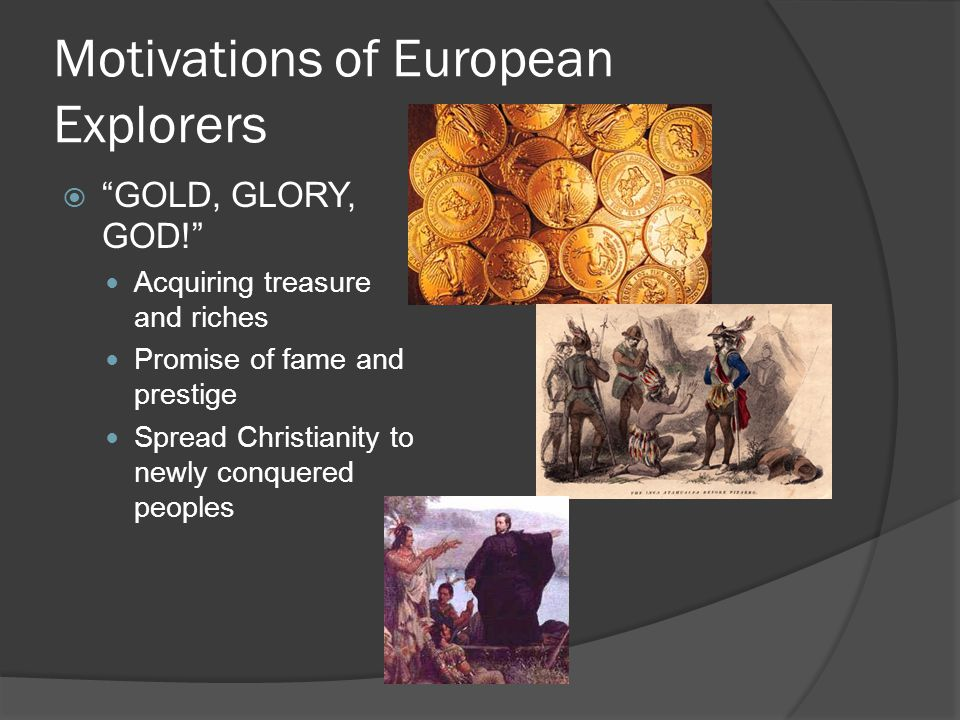Motivations of European Explorers
