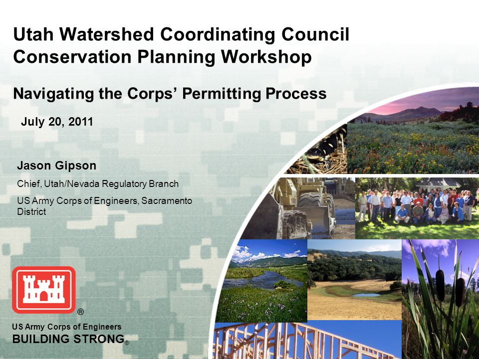 Utah Watershed Coordinating Council Conservation Planning Workshop Navigating the Corps' Permitting Process
