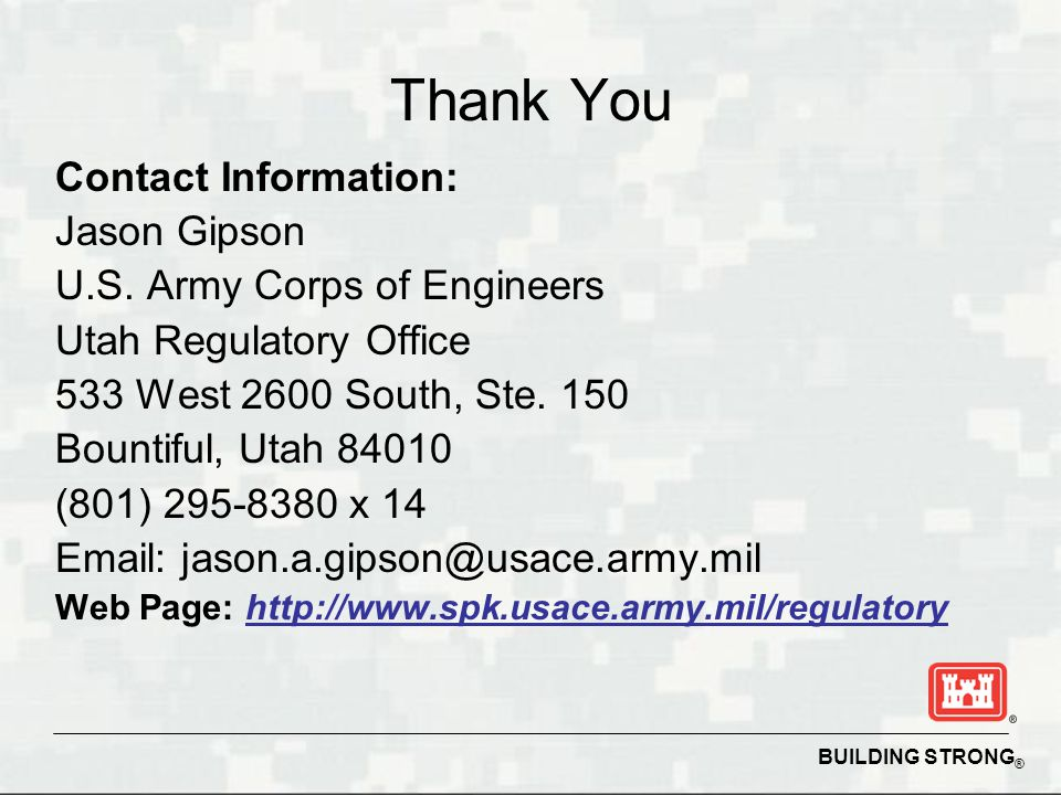 Thank You Contact Information: Jason Gipson. U.S. Army Corps of Engineers. Utah Regulatory Office.