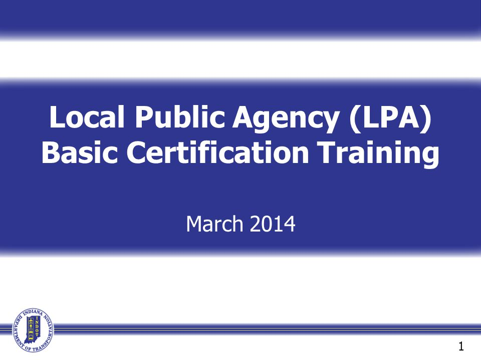 Local Public Agency (LPA) Basic Certification Training