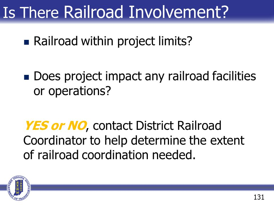 Is There Railroad Involvement