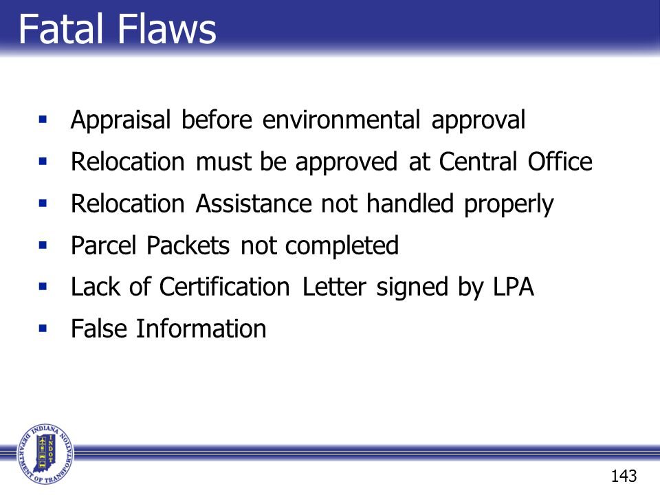 Fatal Flaws Appraisal before environmental approval