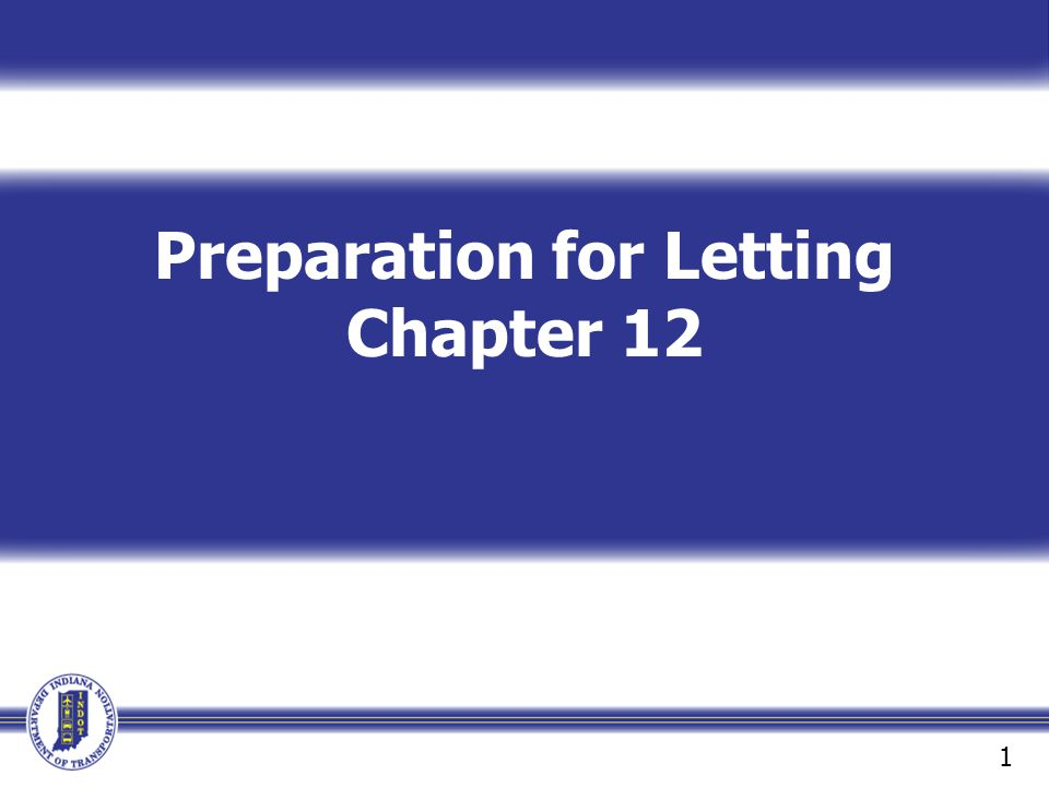 Preparation for Letting