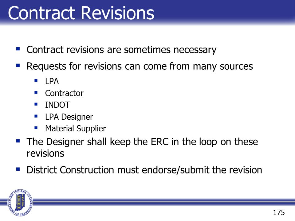 Contract Revisions Contract revisions are sometimes necessary