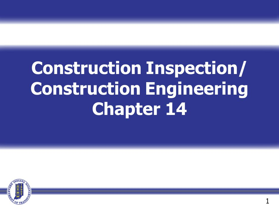 Construction Inspection/ Construction Engineering