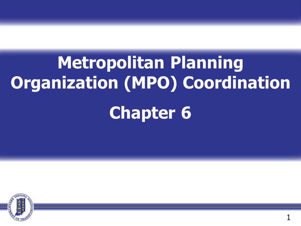 Metropolitan Planning Organization (MPO) Coordination
