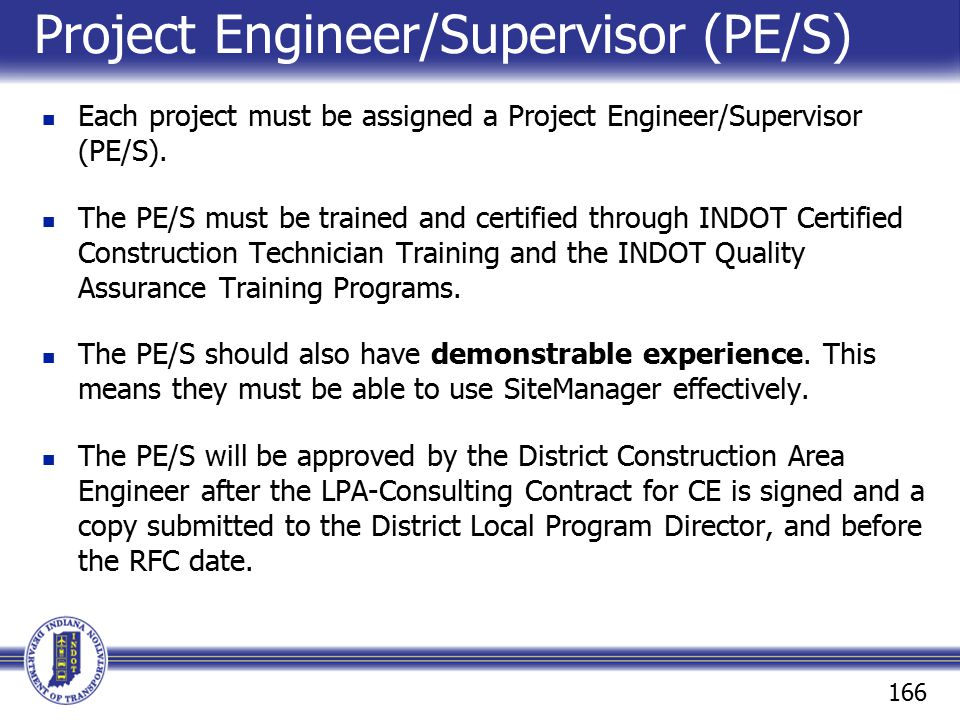 Project Engineer/Supervisor (PE/S)
