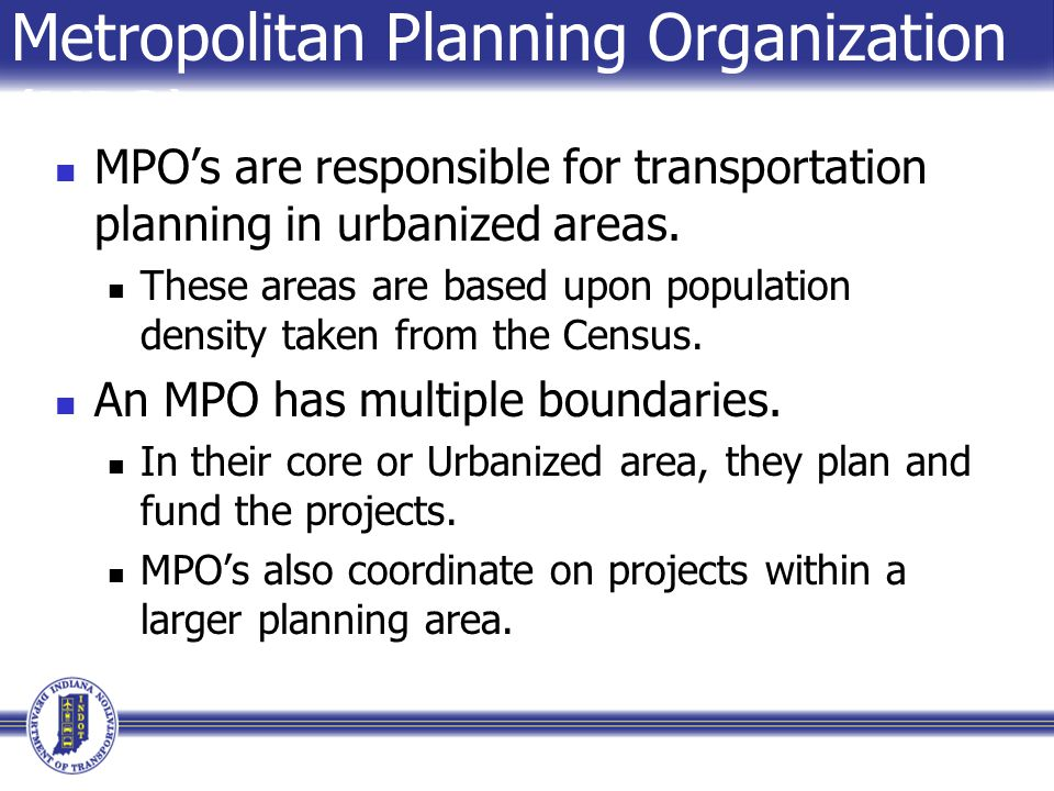 Metropolitan Planning Organization (MPO)