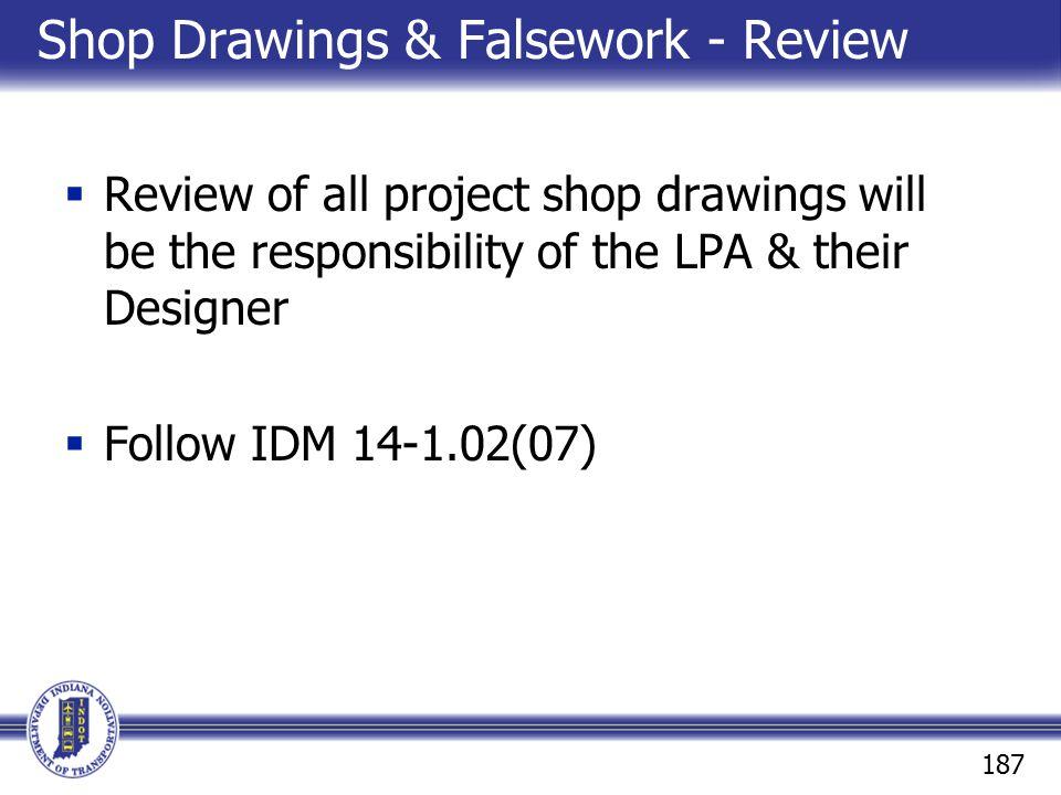 Shop Drawings & Falsework - Review