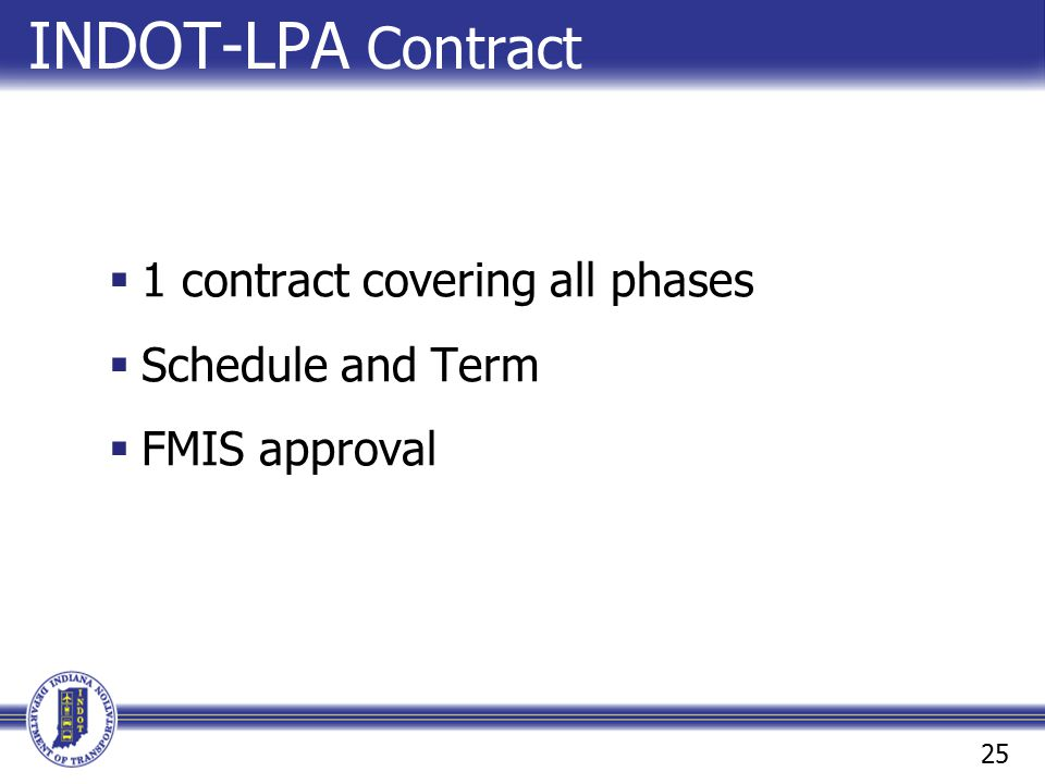 INDOT-LPA Contract 1 contract covering all phases Schedule and Term