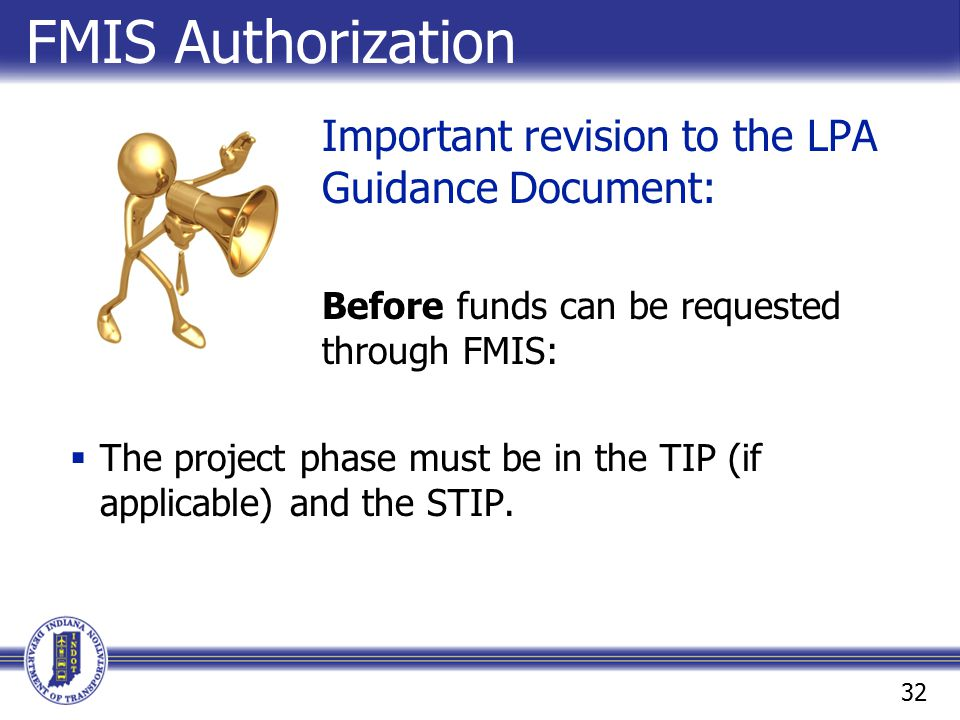 FMIS Authorization Important revision to the LPA Guidance Document: