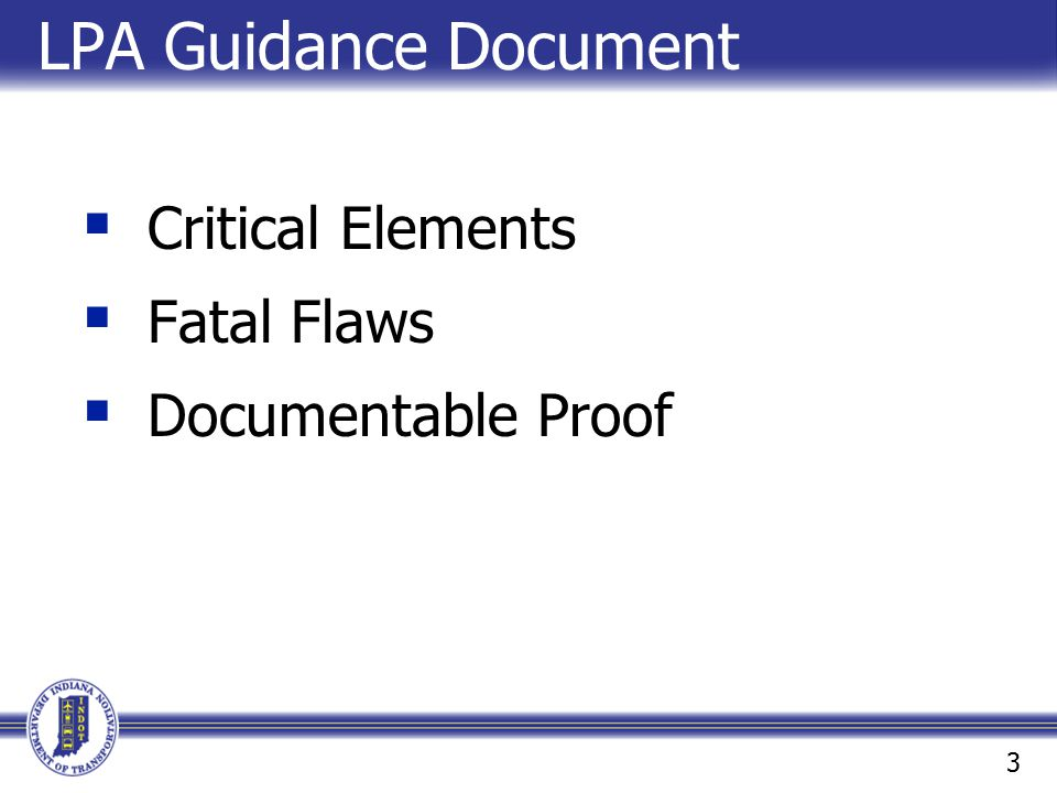 LPA Guidance Document Critical Elements Fatal Flaws Documentable Proof