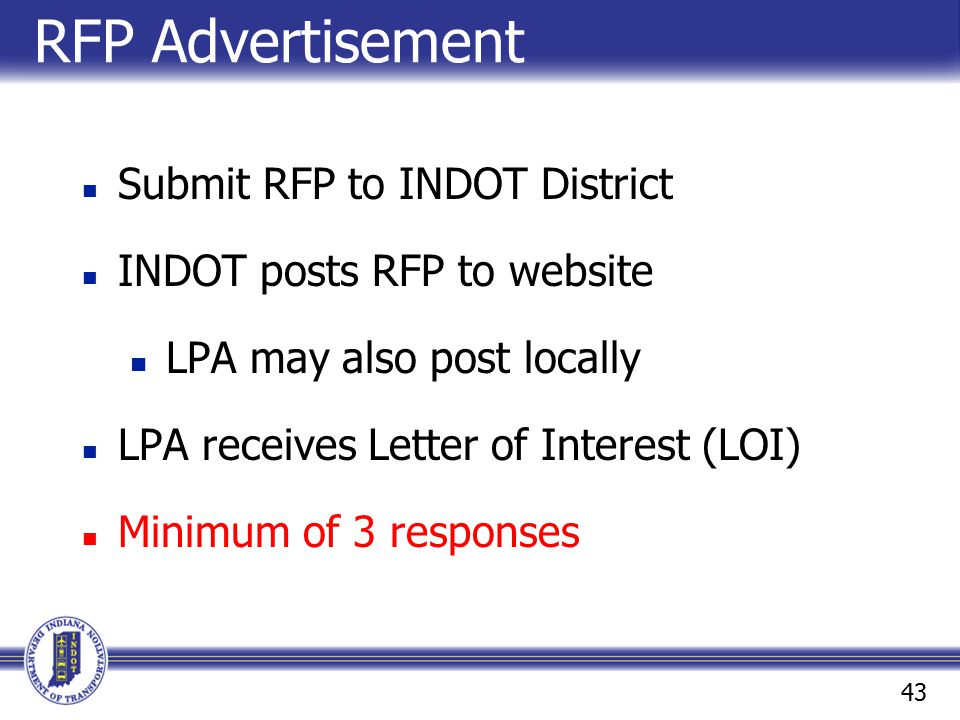 RFP Advertisement Submit RFP to INDOT District