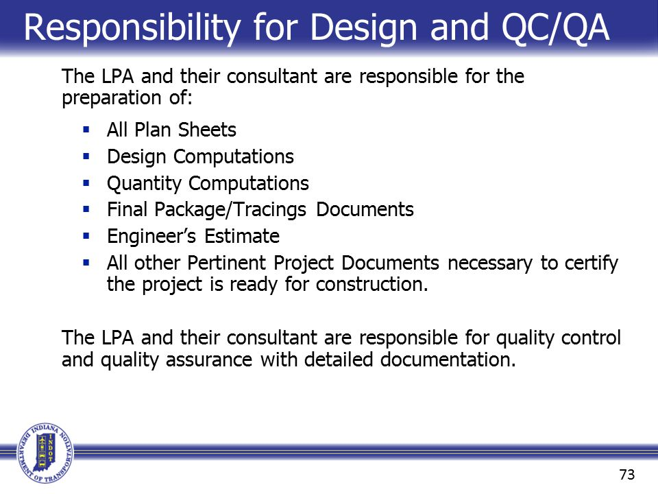 Responsibility for Design and QC/QA