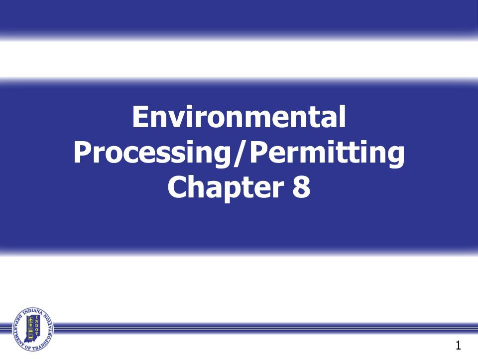 Environmental Processing/Permitting