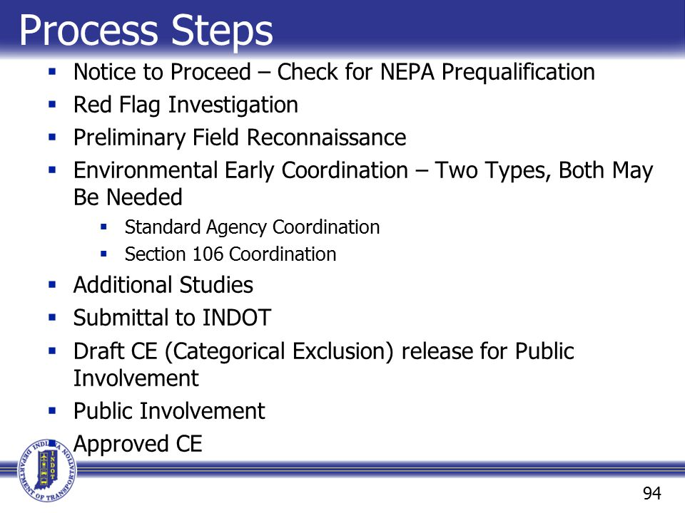 Process Steps Notice to Proceed – Check for NEPA Prequalification