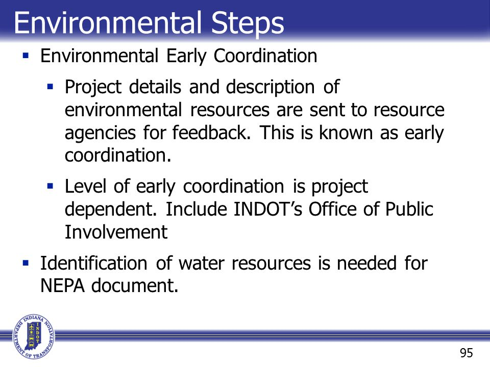 Environmental Steps Environmental Early Coordination