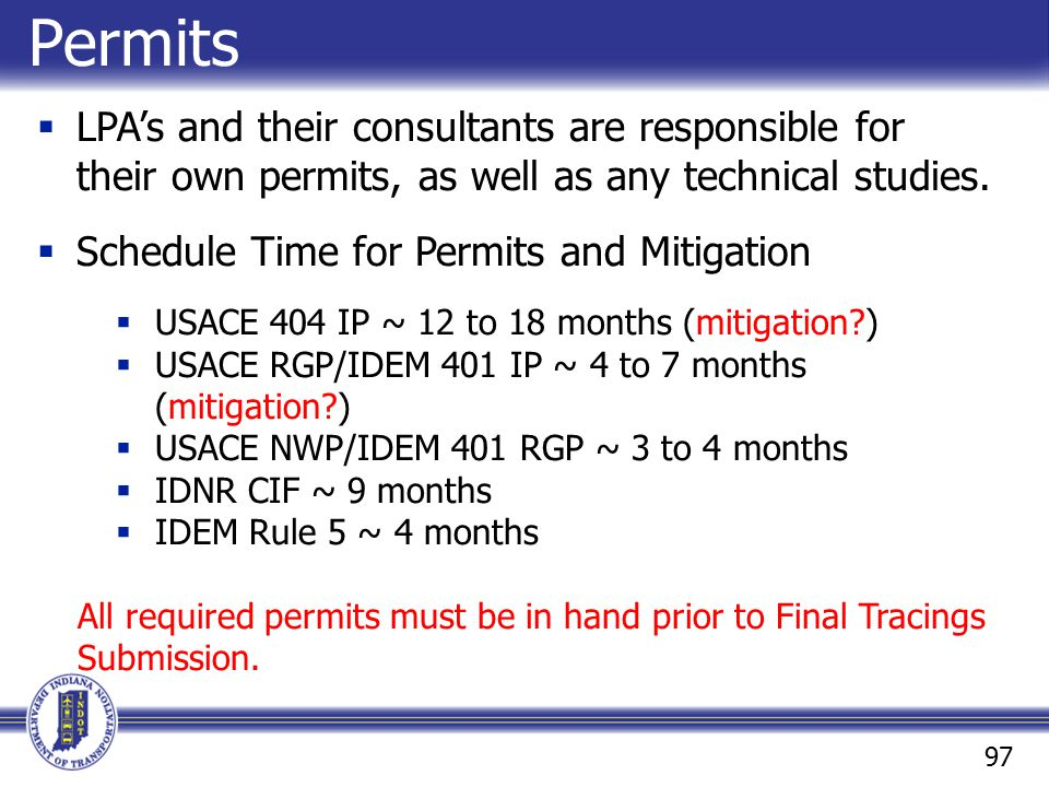 Permits LPA's and their consultants are responsible for their own permits, as well as any technical studies.