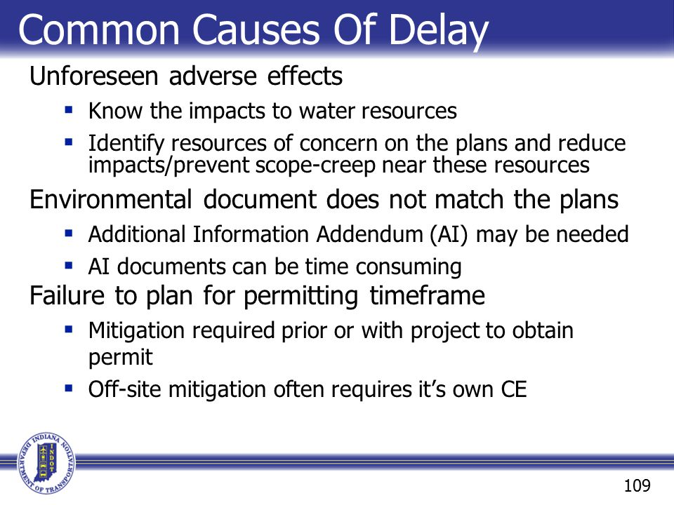 Common Causes Of Delay Unforeseen adverse effects