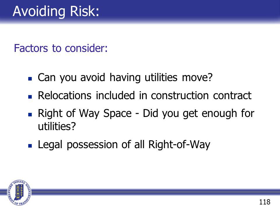 Avoiding Risk: Factors to consider: