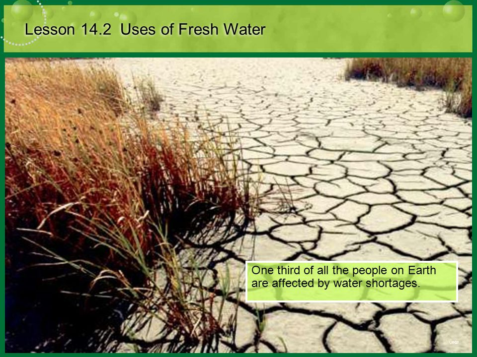 Lesson 14.2 Uses of Fresh Water