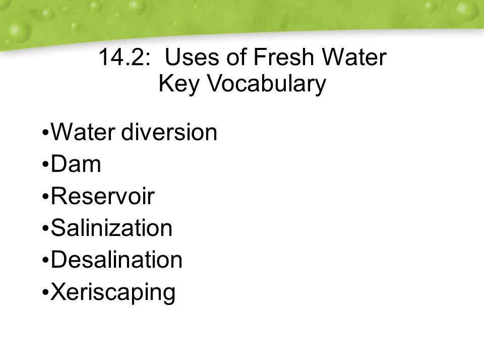 14.2: Uses of Fresh Water Key Vocabulary