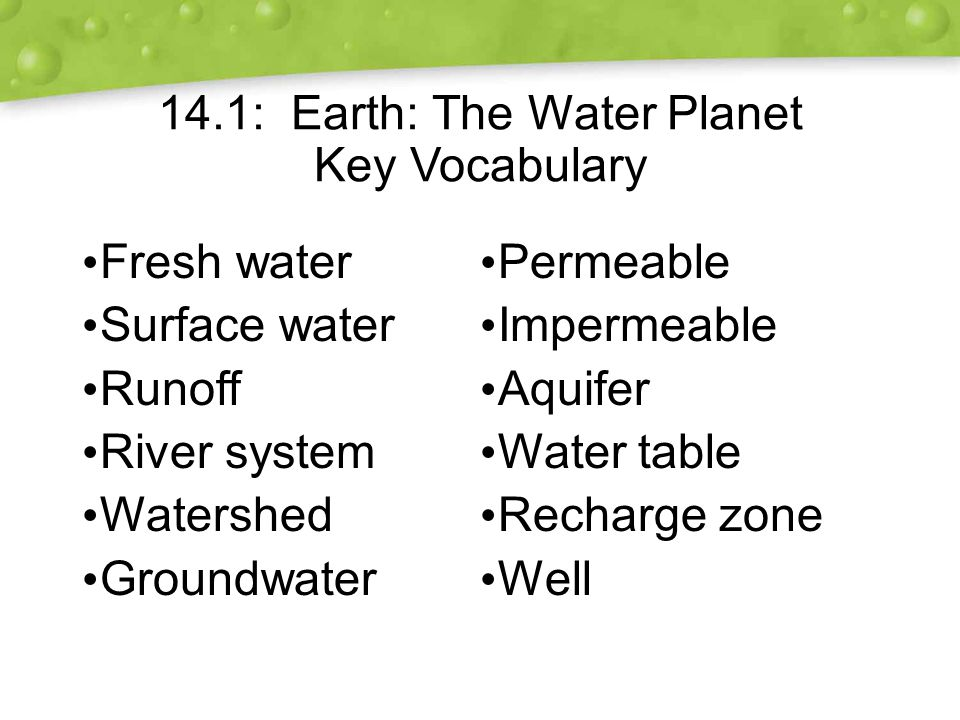 14.1: Earth: The Water Planet Key Vocabulary