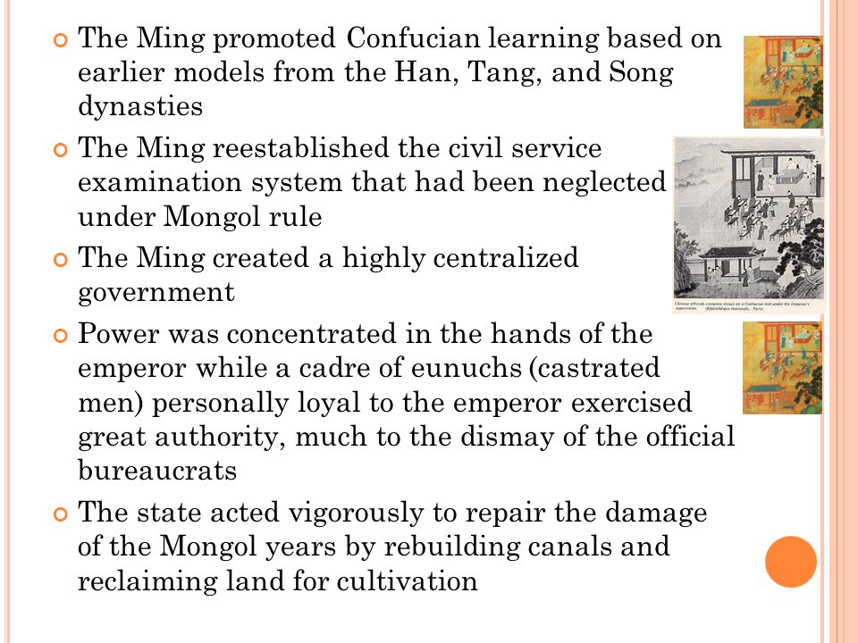 The Ming created a highly centralized government