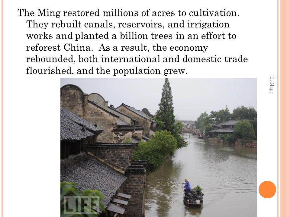 The Ming restored millions of acres to cultivation