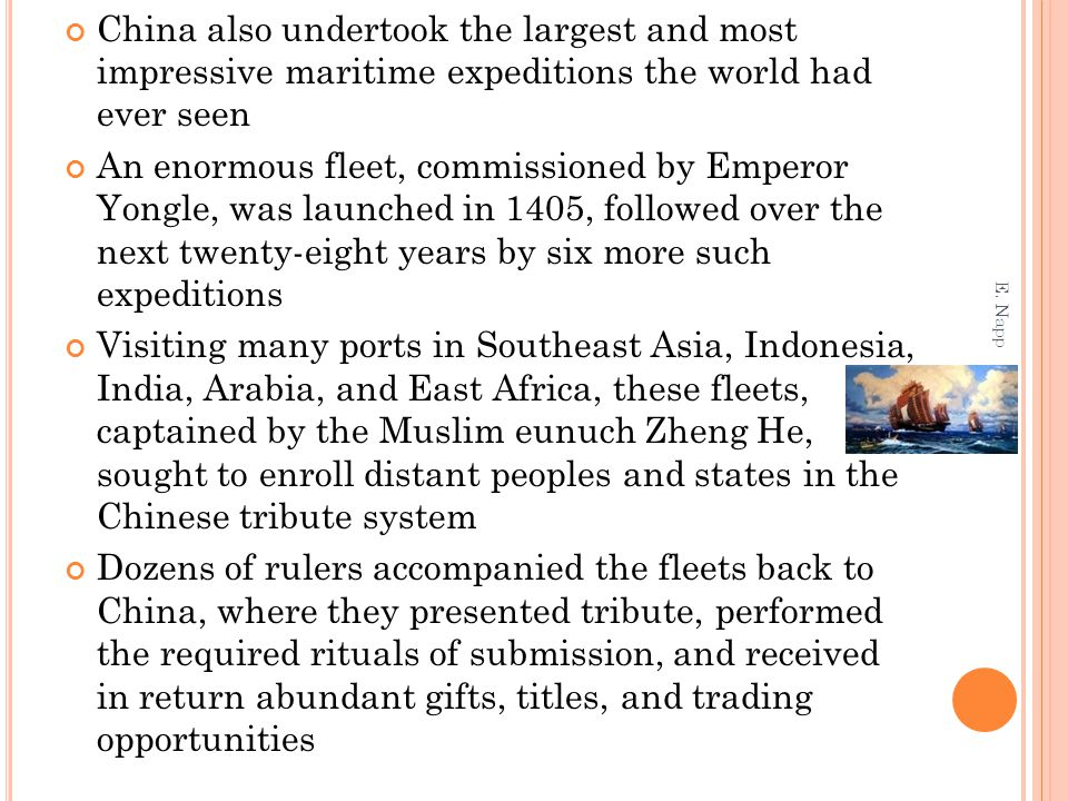 China also undertook the largest and most impressive maritime expeditions the world had ever seen