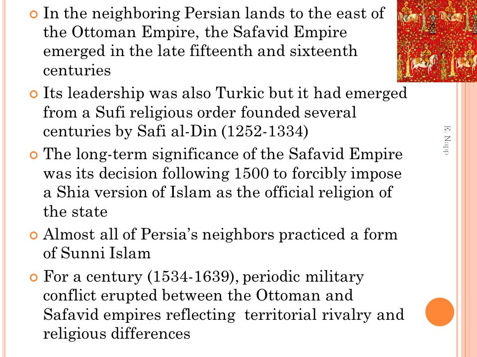 Almost all of Persia's neighbors practiced a form of Sunni Islam