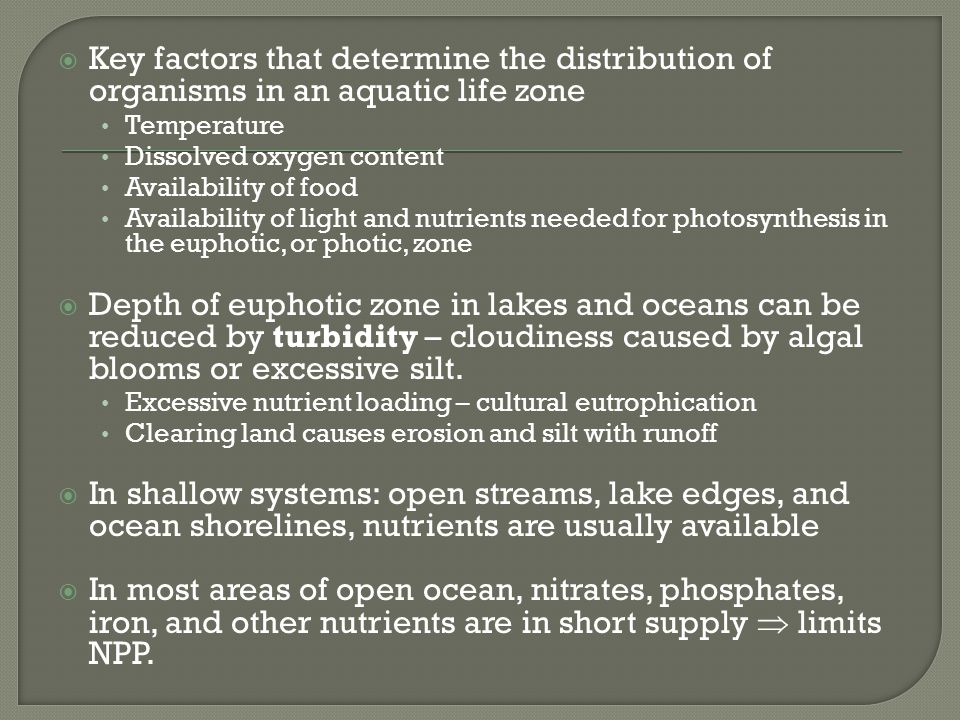 Key factors that determine the distribution of organisms in an aquatic life zone