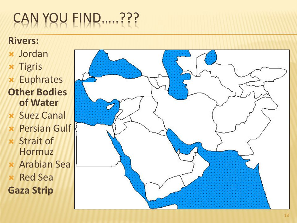 Can You Find….. Rivers: Jordan Tigris Euphrates
