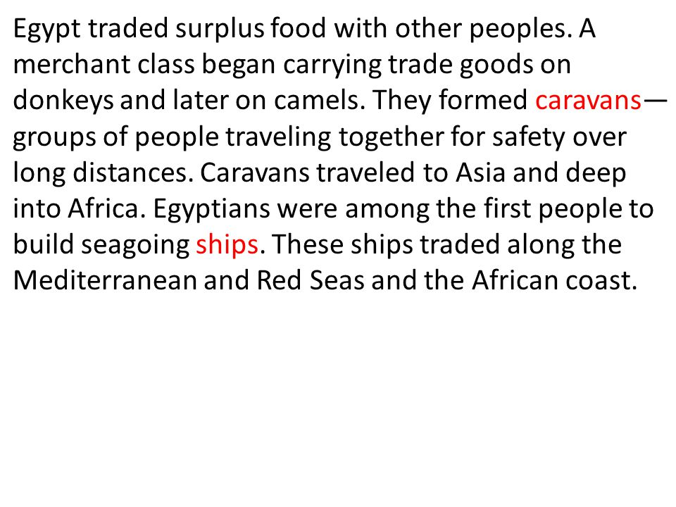 Egypt traded surplus food with other peoples