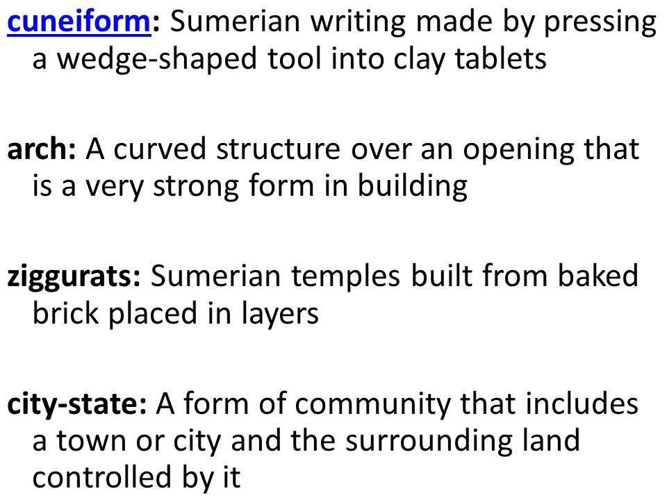 cuneiform: Sumerian writing made by pressing a wedge-shaped tool into clay tablets