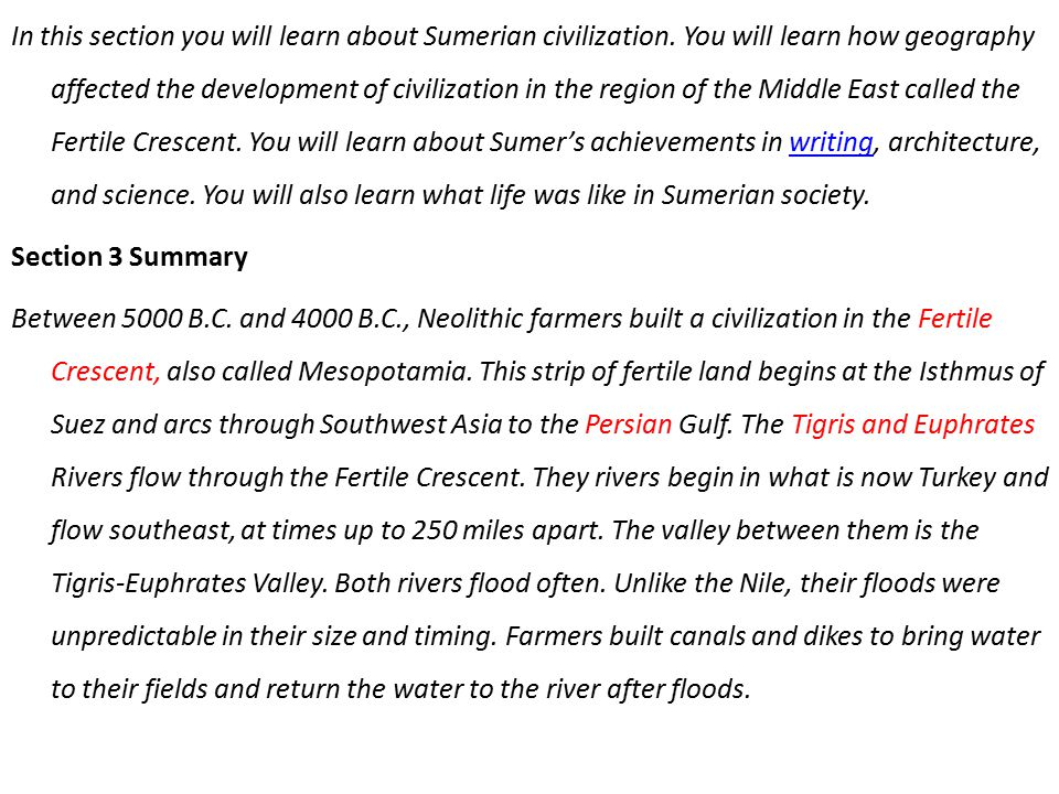 In this section you will learn about Sumerian civilization