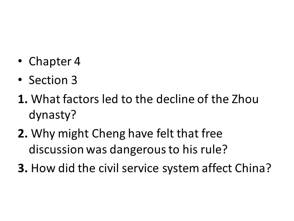 Chapter 4 Section 3. 1. What factors led to the decline of the Zhou dynasty