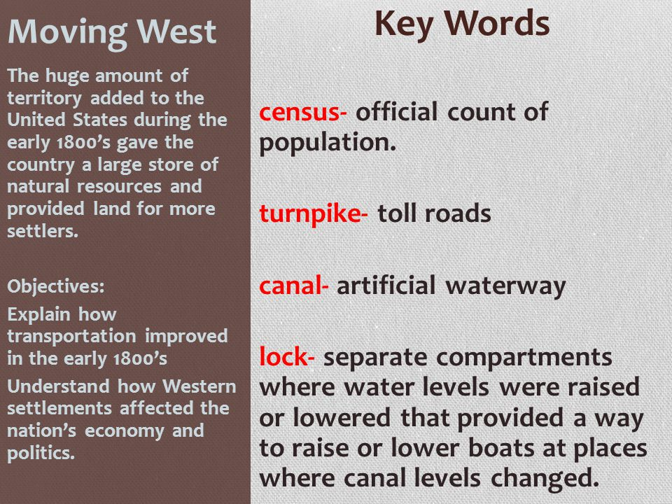 Key Words Moving West census- official count of population.