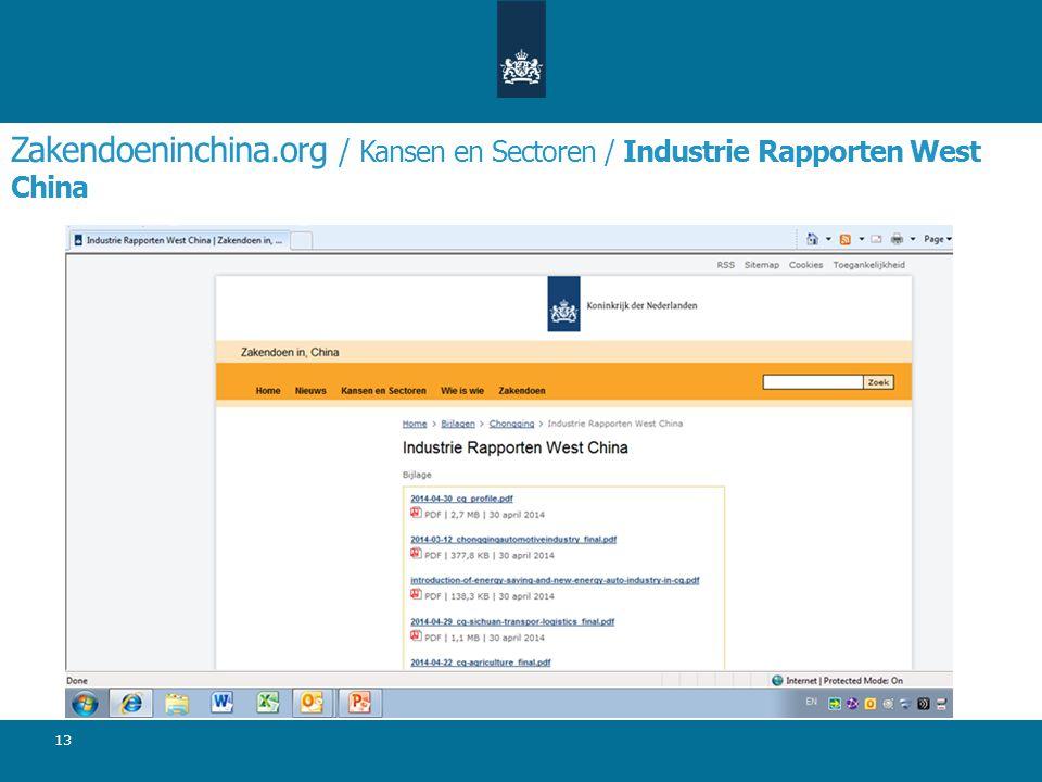 Zakendoeninchina.org / Kansen en Sectoren / Industrie Rapporten West China