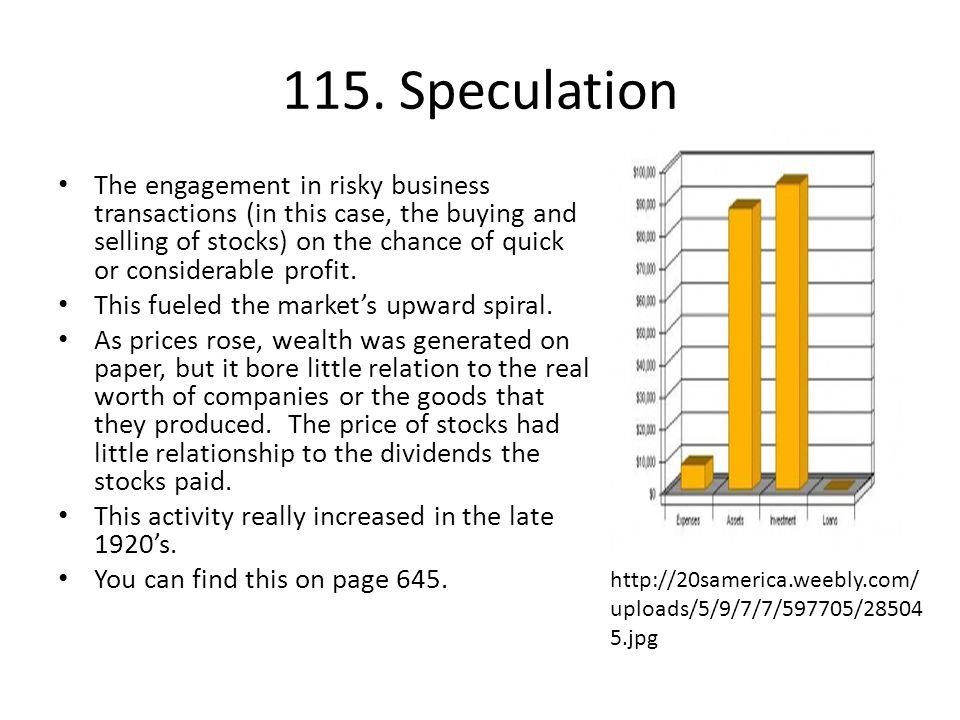 115. Speculation