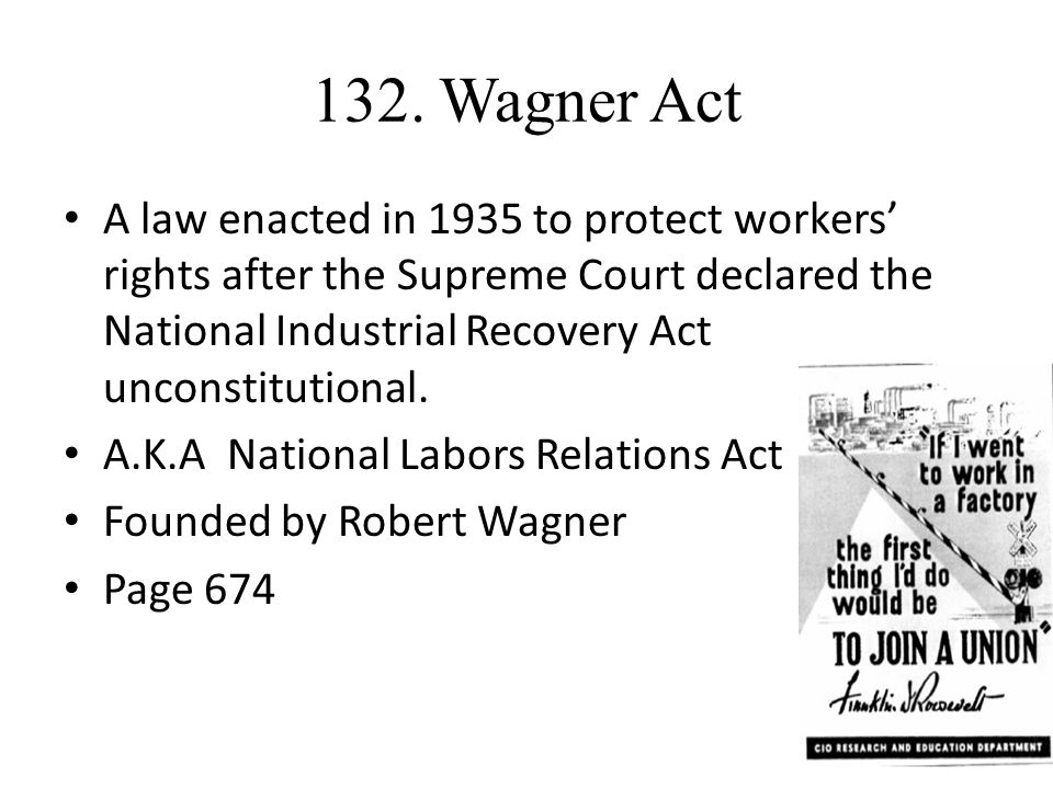 132. Wagner Act
