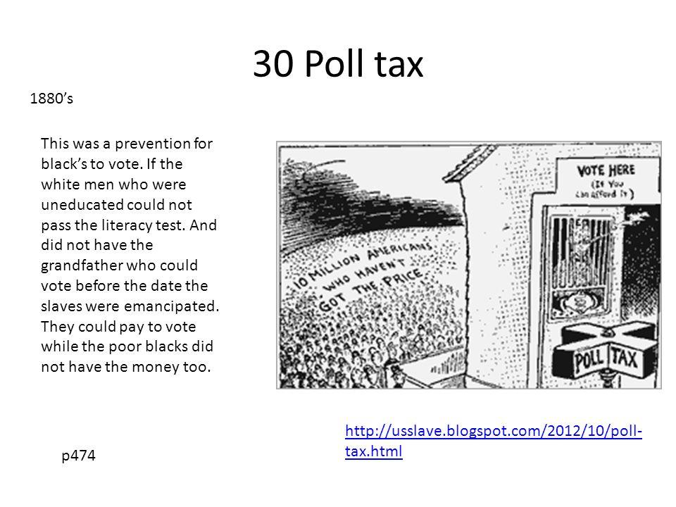 30 Poll tax 1880's.