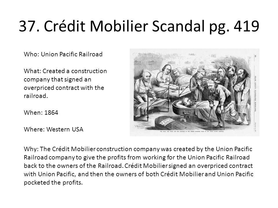 37. Crédit Mobilier Scandal pg. 419