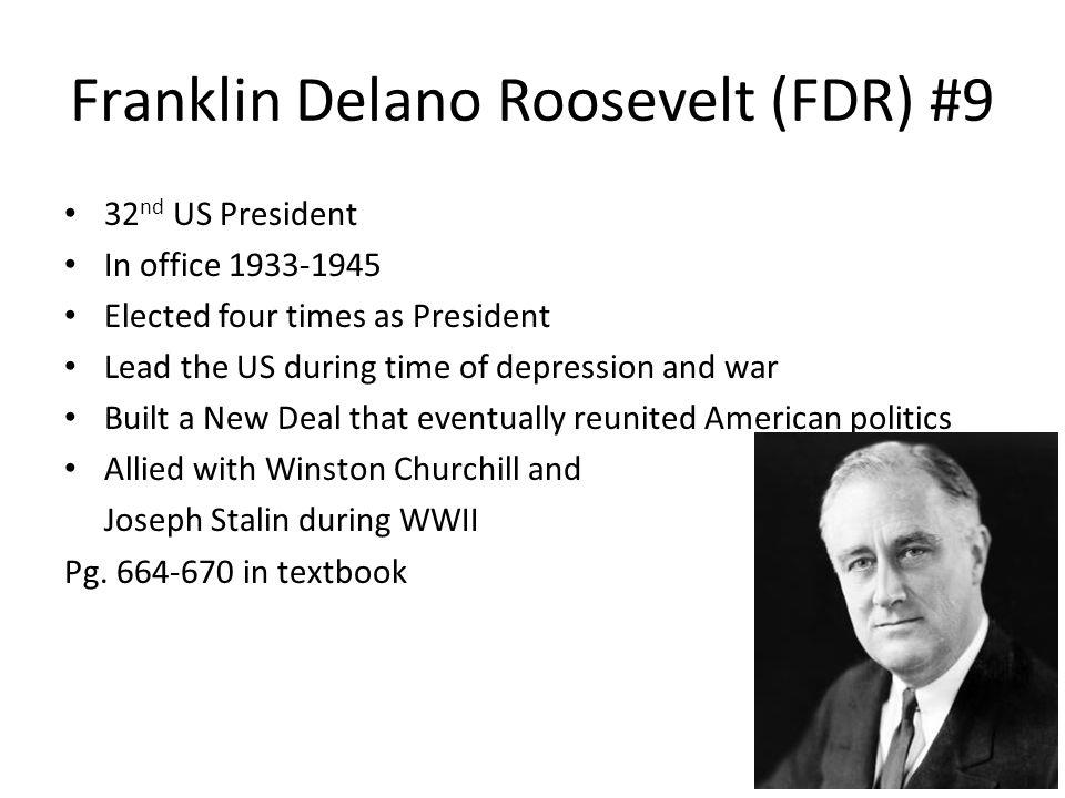 Franklin Delano Roosevelt (FDR) #9