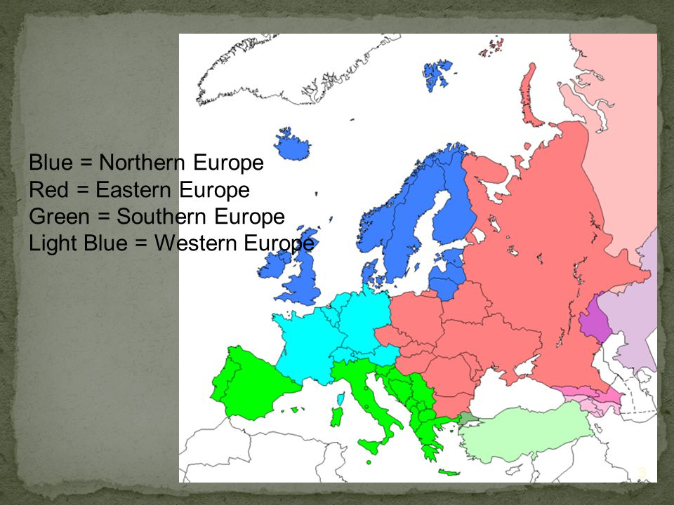 Blue = Northern Europe Red = Eastern Europe Green = Southern Europe Light Blue = Western Europe