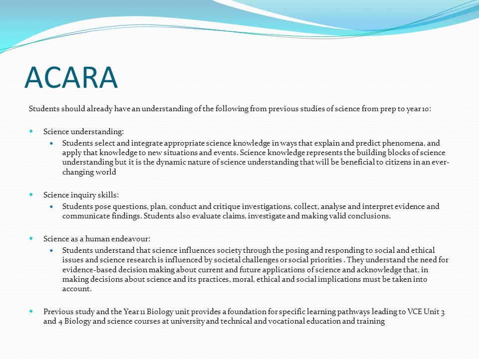 ACARA Students should already have an understanding of the following from previous studies of science from prep to year 10: