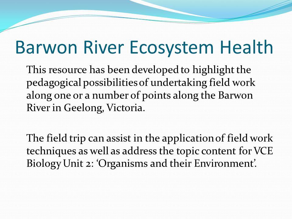 Barwon River Ecosystem Health