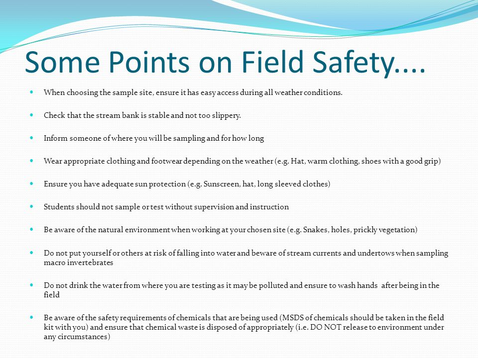 Some Points on Field Safety....