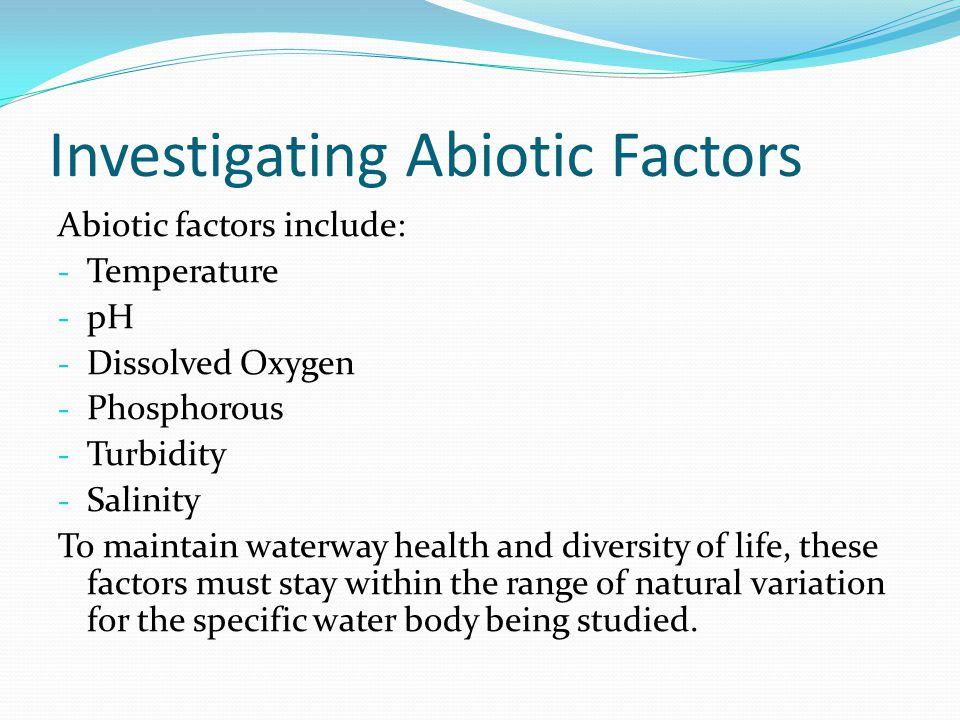Investigating Abiotic Factors